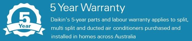 Daikin air conditioner 5 year parts and labour warranty
